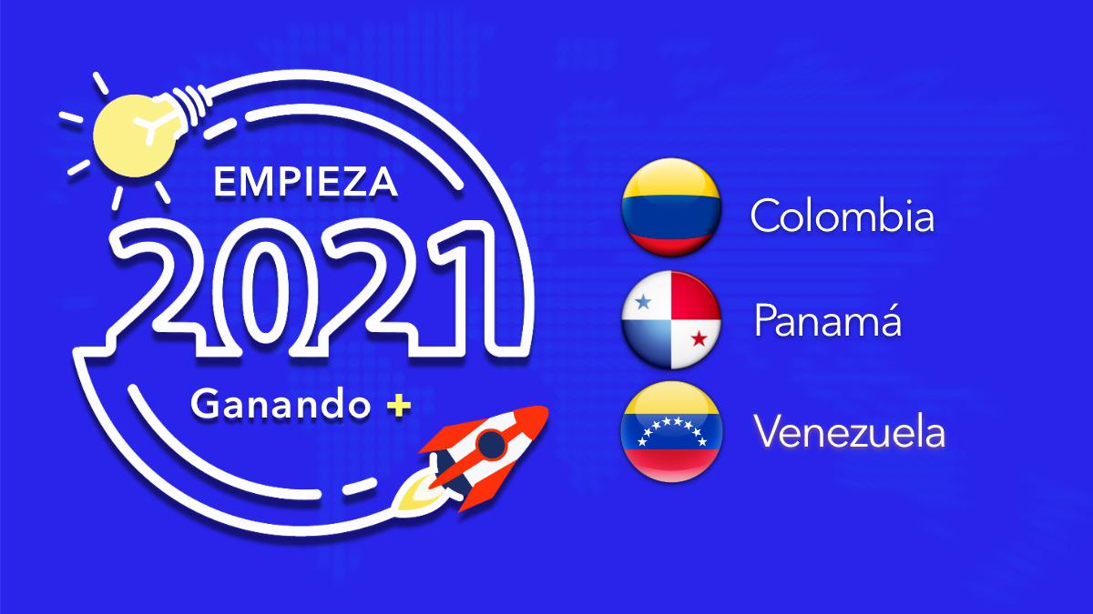 Empieza el 2021 ganando + en Colombia, Panamá y Venezuela