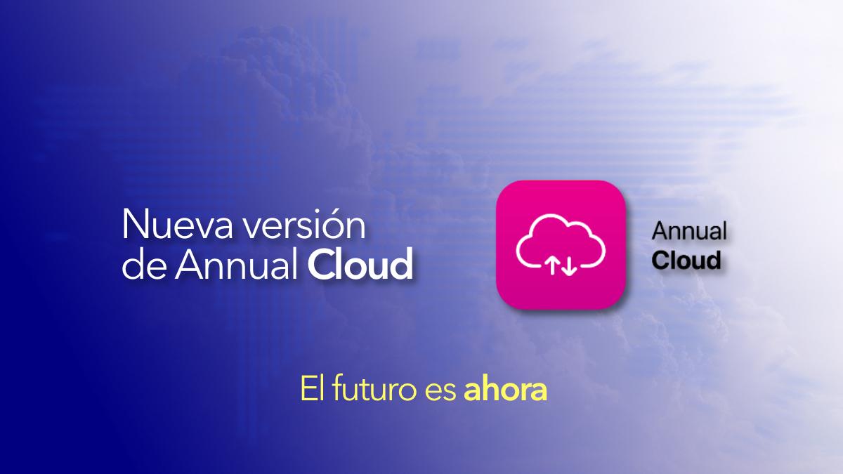 Nueva versión Annual Cloud