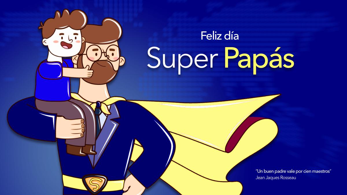Feliz día a todos los Papás