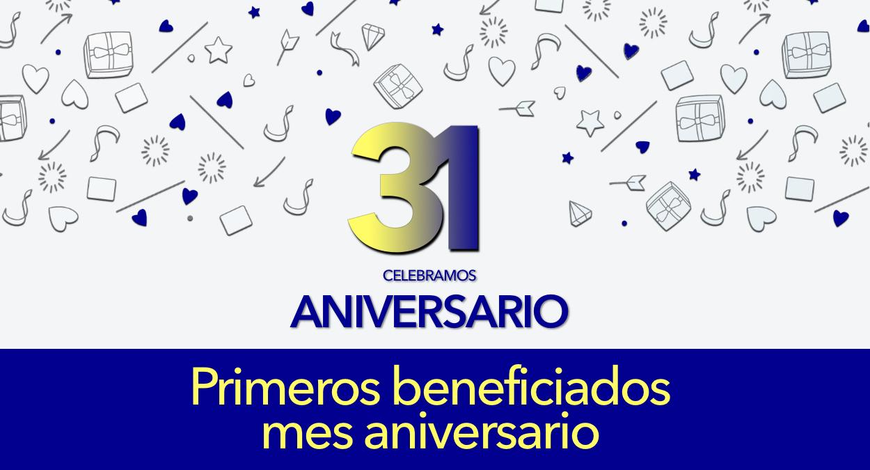Beneficiados especial Mes 31 Aniversario
